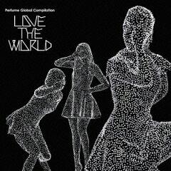 """【送料無料】Perfume Global Compilation """"LOVE THE WORLD""""(初回限定盤)(DVD付) [ P..."""