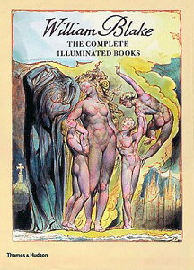 WILLIAM BLAKE:COMP ILLUMINATED BOOK(P) [ WILLIAM/BINDMAN BLAKE, DAVID ]