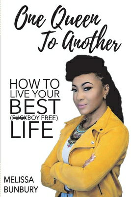One Queen to Another: How to Live Your Best (F*ckboy Free) Life画像