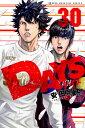 DAYS(30) (講談社コミックス) [ 安田 剛士 ]