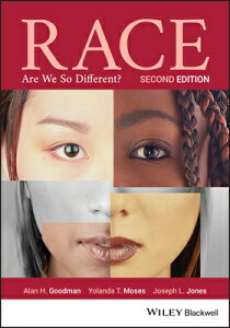 Race: Are We So Different? RACE 2/E [ Alan H. Goodman ]