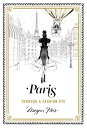 PARIS:THROUGH A FASHION EYE(H) [ MEGAN HESS ]