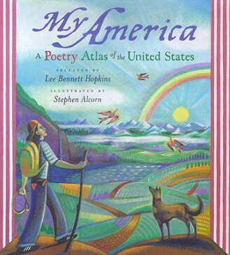 My America: What My Country Means to Me, by 150 Americans from All Walks of Life MY AMER [ Lee Bennett Hopkins ]