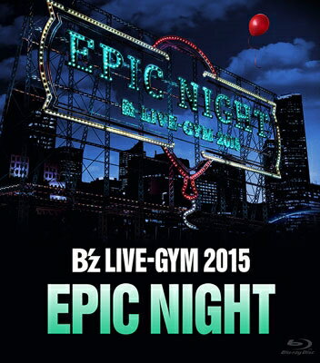 ミュージック, その他 Bz LIVE-GYM 2015 -EPIC NIGHT- Blu-ray Bz