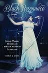 Black Resonance BLACK RESONANCE (American Literatures Initiative) [ Emily J. Lordi ]