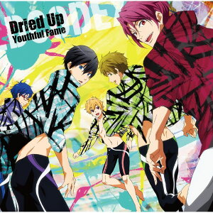 TVアニメ『Free!-Eternal Summer-』OP主題歌 「Dried Up Youthful Fame」(アニメ盤)