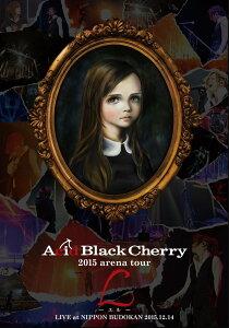 2015 arena tour L-エルー [ Acid Black Cherry ]