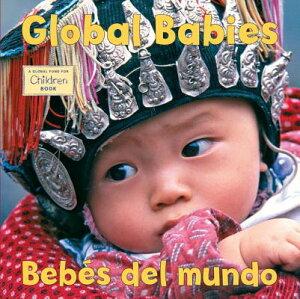 Global Babies/Bebes del Mundo GLOBAL BABIES/BEBES DEL MUNDO- (Global Fund for Children) [ The Global Fund for Children ]
