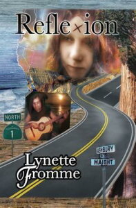 Reflexion: Lynette Fromme's Story of Her Life with Charles Manson 1967 -- 1969 REFLEXION [ Lynette Fromme ]