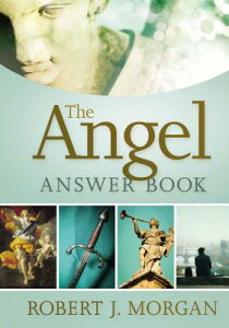 The Angel Answer Book ANGEL ANSW BK (Answer Book) [ Robert Morgan ]