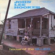 ハウス・オブ・ザ・ブルース ジョン・リー・フッカー