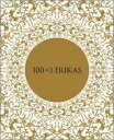 【予約】 100+1 ERIKAS