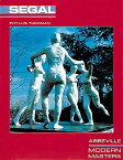 The George Segal: Friedrich Froebel's Radical Vision of Early Childhood Education GEORGE SEGAL (Modern Masters Series) [ Phyllis Tuchman ]