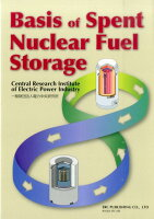 Basis of spent nuclear fuel storage