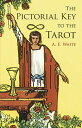 楽天ブックスで買える「The Pictorial Key to the Tarot PICT KEY TO THE TAROT (Dover Occult) [ A. E. Waite ]」の画像です。価格は1,930円になります。