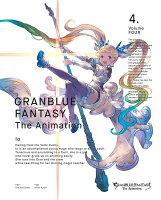 GRANBLUE FANTASY The Animation 4(完全生産限定版)【Blu-ray】