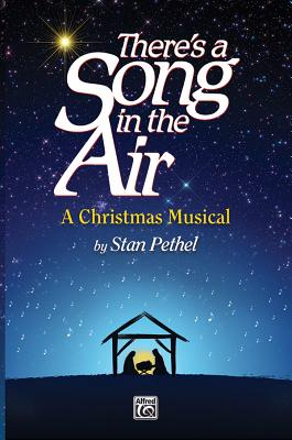 There's a Song in the Air: A Christmas Musical, Score & CD [With CD (Audio)]画像