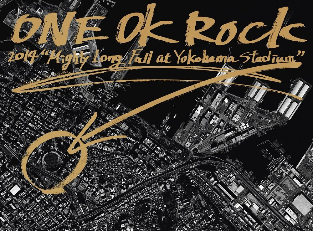 "ONE OK ROCK 2014 ""Mighty Long Fall at Yokohama Stadium"""