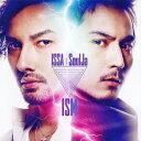 ISM(CD+DVD) [ ISSA × SoulJa ]