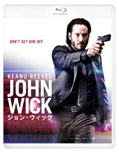 ジョン・ウィック【Blu-ray】 [ キアヌ・リーブス ]
