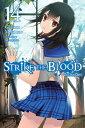 Strike the Blood, Vol. 14 (Lig...