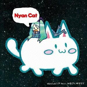 【送料無料】Nyan Cat [ daniwellP feat.初音ミク、桃音モモ ]