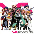 EXIT TUNES PRESENTS VC.Vocalocluster feat.初音ミクーHatsune Miku