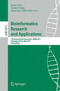 Bioinformatics Research and Application: 7th International Symposium, ISBRA 2011, Changsha, China, M BIOINFORMATICS RESEARCH & APPL (Lecture Notes in Bioinformatics) [ Jianer Chen ]