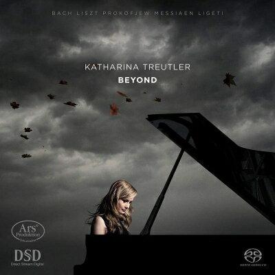 【輸入盤】Katharina Treutler: Beyond-liszt, J.s.bach, Prokofiev, Messiaen, Ligeti (Hyb)画像