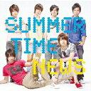 SUMMER TIME [ NEWS ]
