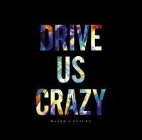 【先着特典】DRIVE US CRAZY【Blu-ray付生産限定盤】 (L判ブロマイド付き)