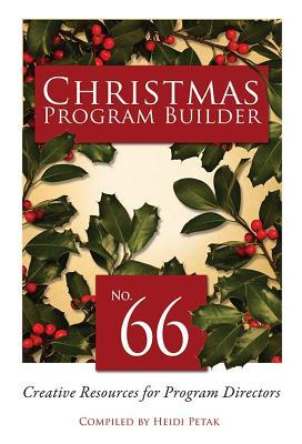 Christmas Program Builder #66: Creative Resources for Program Directors画像