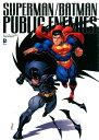 スーパーマン/バットマン:パブリック・エネミー (DC COMICS) [ ジェフ・ローブ ]