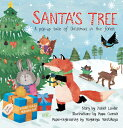 Santa's Tree: A Pop-Up Tale of Christmas in the Forest POP UP-SANTAS TREE [ Janet Lawler ]