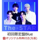 【楽天ブックス限定先着特典】The STAR (初回限定盤Blue CD+ACCORDION CARD) (A4クリアファイル) [ JO1 ]