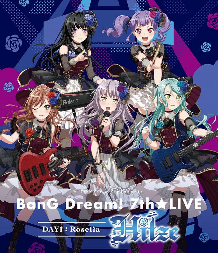 TOKYO MX presents 「BanG Dream! 7th☆LIVE」 DAY1:Roselia「Hitze」【Blu-ray】