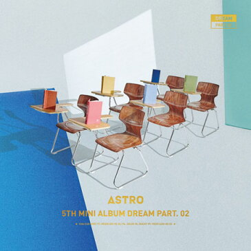 【輸入盤】5th Mini Album: Dream Part.02 【Wish Ver.】 [ ASTRO (Korea) ]