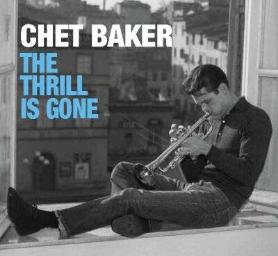モダン, その他 Thrill Is Gone: The Complete Studio Master 1952-1956 (10CD) Chet Baker