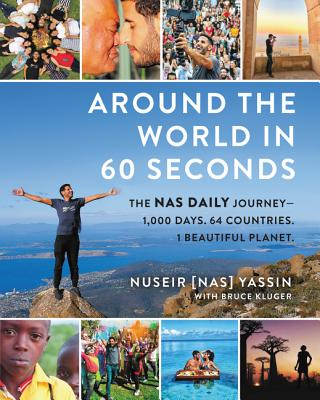 Around the World in 60 Seconds: The NAS Daily Journey--1,000 Days. 64 Countries. 1 Beautiful Planet.画像