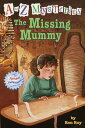 The Missing Mummy A TO Z MYST #13 MISSING MUMMY (A to Z Mysteries) [ Ron Roy ]