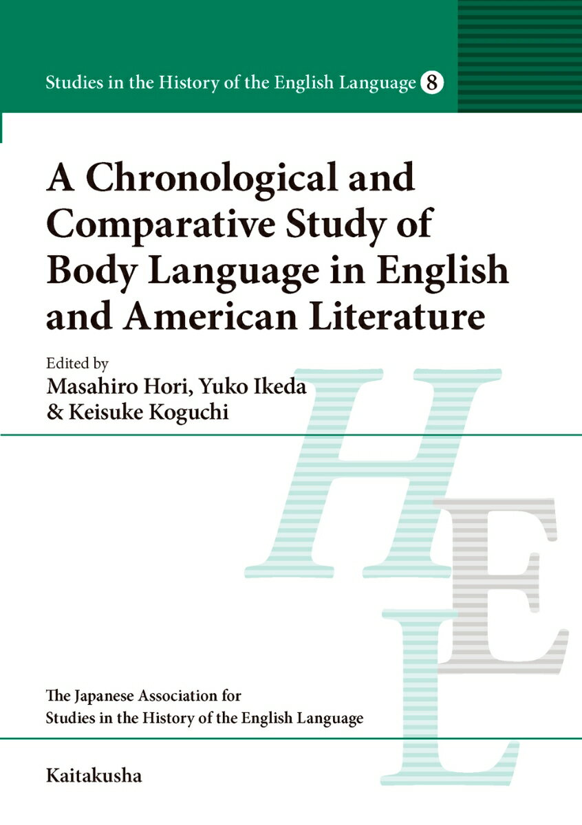 A Chronological and Comparative Study of Body Language in English and American Literature画像