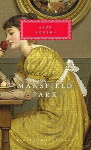 Mansfield Park MANSFIELD PARK (Everyman's Library Classics) [ Jane Austen ]