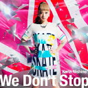 We Don't Stop(初回生産限定盤 CD+DVD)
