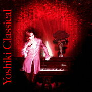 YOSHIKI CLASSICAL