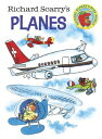 Richard Scarry's Planes RICHARD SCARRYS PLANES-BOARD [ Richard Scarry ]