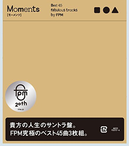Moments [Best 45 fabulous tracks by FPM]画像