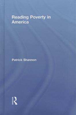 Reading Poverty in America [ Patrick Shannon ]