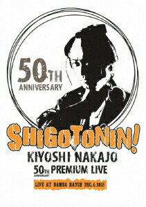 KIYOSHI NAKAJO 50TH ANNIVERSARY PREMIUM LIVE AT NAMBA HATCH DEC.4.2018画像