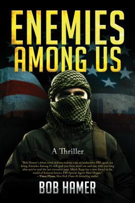 洋書, FICTION & LITERTURE Enemies Among Us: A Thriller ENEMIES AMONG US Bob Hamer