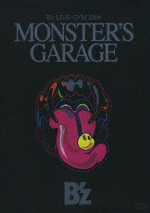"B'z LIVE-GYM 2006 ""MONSTER'S GARAGE""画像"